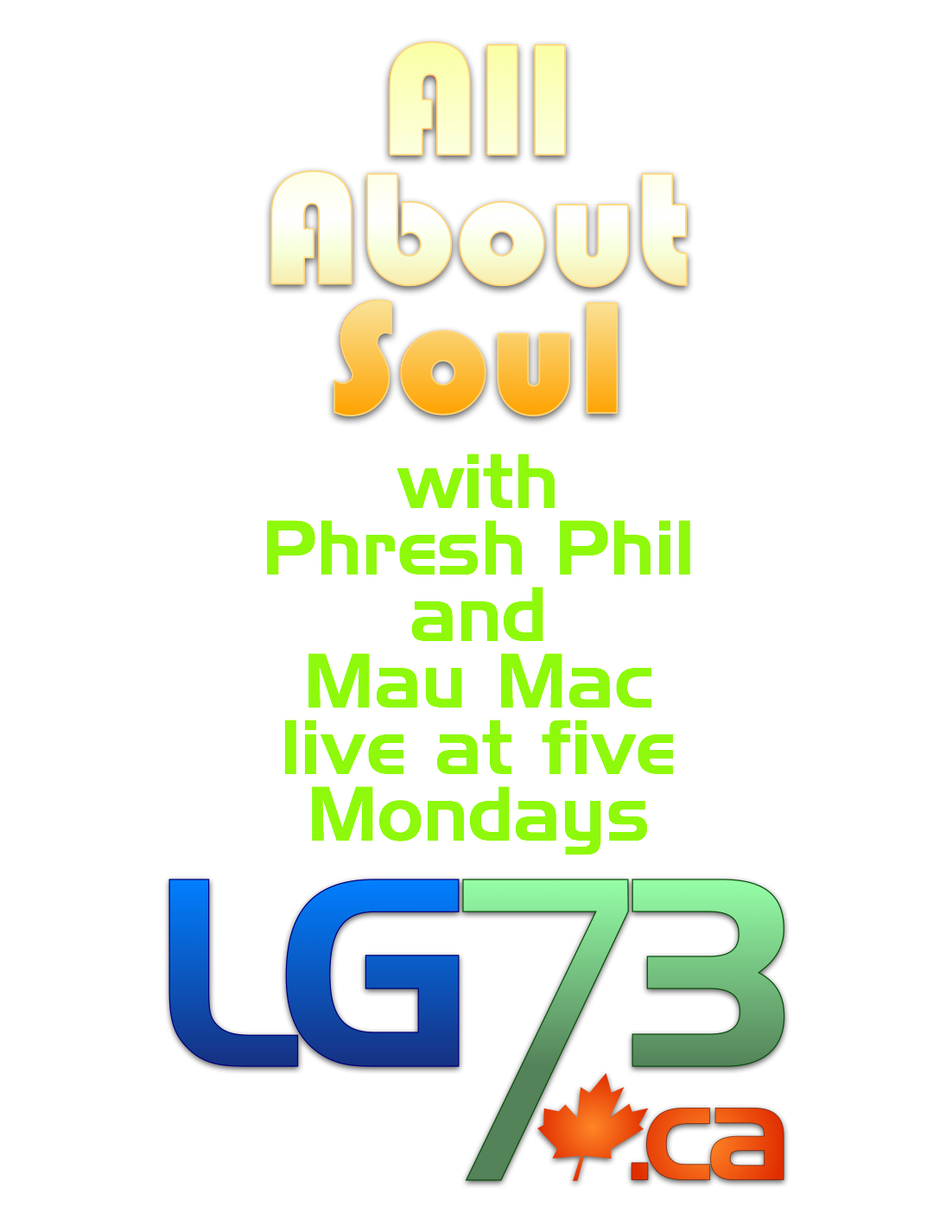 All About Soul Live Saturdays 10 am on LG73